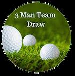 3 Man Team Draw